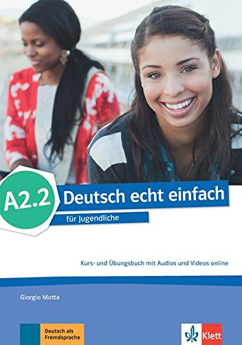 deutsch echt einfach! a2.2, libro del alumno y libro de ejercicios con audio online
