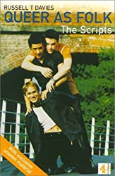 Queer As Folk: The Scripts by Russell T. Davies (1999-11-01)