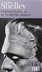 """Afficher """"Frankenstein ou Le Prométhée moderne"""""""