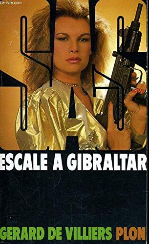 Escale à Gibraltar (SAS)