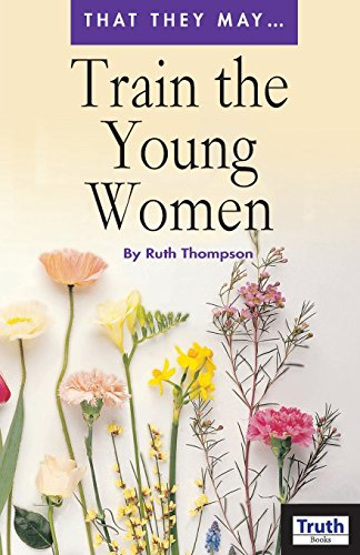 Train the Young Women por Ruth Thompson