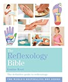 The Reflexology Bible: Godsfield Bibles: The Definitive Guide to Reflexology by Keet, Louise (2008) Paperback