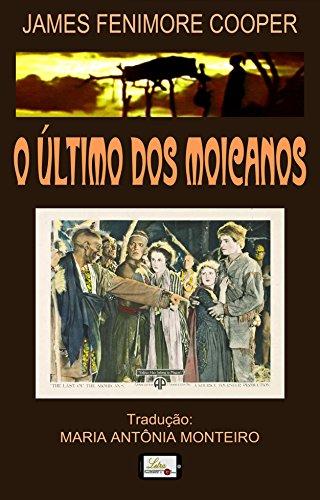 o-ultimo-dos-moicanos-portuguese-edition