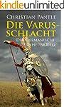 Die Varusschlacht: Der germanische Fr...