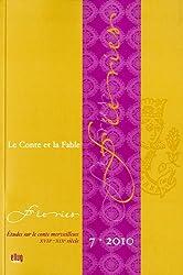 Féeries, N° 7 : Le conte et la fable : Etudes sur le merveilleux XVIIe-XIXe siècle