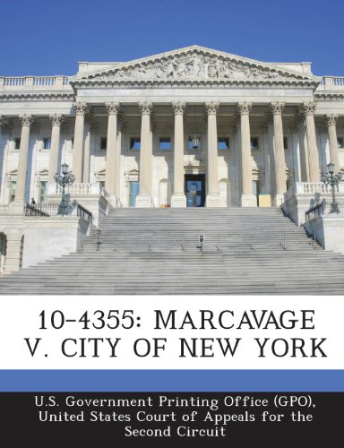 10-4355: Marcavage V. City of New York