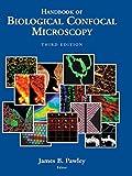 Handbook of Biological Confocal Microscopy -