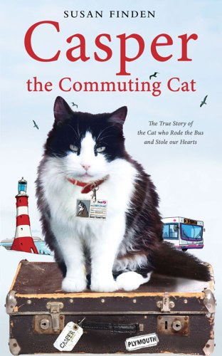 Casper the Commuting Cat: The True Story of the Cat who Rode the Bus and Stole our Hearts por Susan Finden