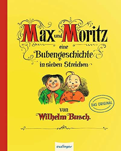 Max und Moritz - Eine Bubengeschichte in sieben Streichen: Pappe-Ausgabe