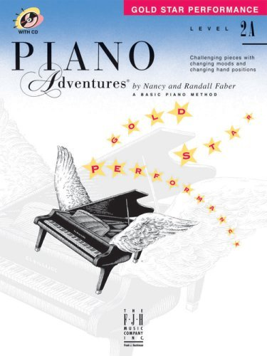 Piano Adventures Gold Star Performance, Level 2A by Nancy & Randall Faber (2006-07-10)