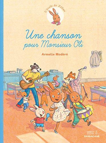 L'école de Zéline (2) : Une chanson pour Monsieur Oli