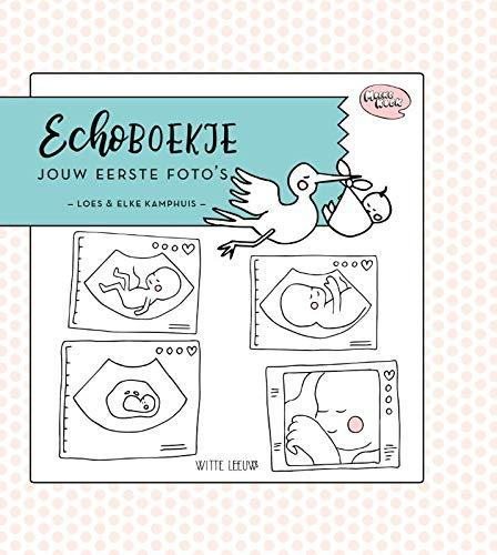 Echoboekje: Jouw eerste foto's (Foto-album Familie Thema)