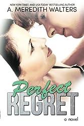 Perfect Regret: Volume 2 (Bad Rep)