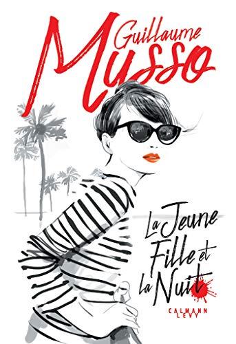 La Jeune Fille et la nuit (Littérature Française) par Guillaume Musso