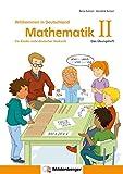 Mathematik für Kinder nicht deutscher Herkunft II: Das Übungsheft - Willkommen in Deutschland