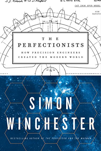 PERFECTIONISTS THE por SIMON WINCHESTER