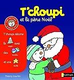 T'choupi Et Le Pere Noel