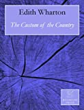 Image de The Custom of the Country (Annotated) (English Edition)