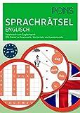 PONS Sprachrätsel Englisch: Spielerisch zum Englisch-Profi. 250 Rätsel zu Grammatik, Wortschatz und Landeskunde