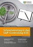 Schnelleinstieg in das SAP-Controlling (CO) - 2., erweiterte Auflage