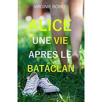 Alice une vie après le Bataclan