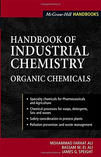 Handbook of Industrial Chemistry: Organic Chemicals (McGraw-Hill Handbooks) by M. Farhat Ali (1-Feb-2005) Hardcover
