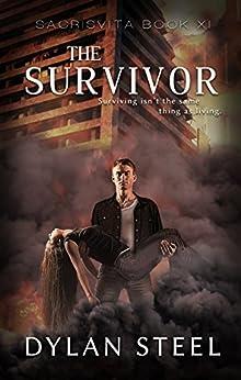 The Survivor (sacrisvita Book 11) por Dylan Steel
