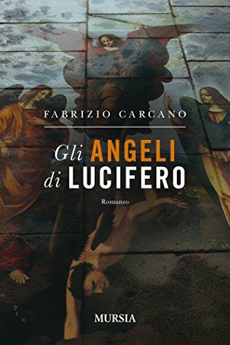 Gli angeli di Lucifero (Romanzi)