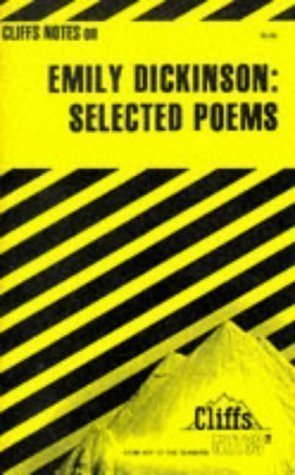 Notes on Dickinson's Selected Poems (Cliffs notes) Reissue Edition by Marcus, Mordecai published by Hungry Minds Inc,U.S. (1982)