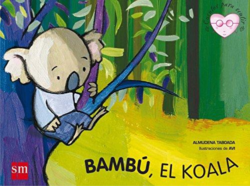 Bambú el koala (Cuentos para sentir) por Almudena Taboada