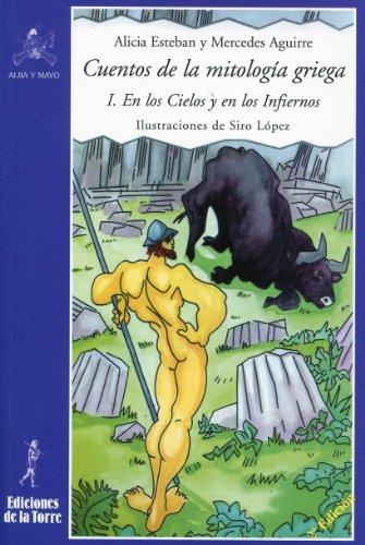 Cuentos de la mitología griega I. En los Cielos y en los Infiernos por Mercedes Aguirre