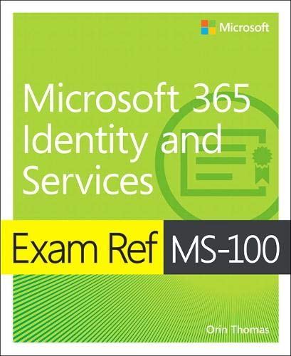 Exam Ref MS-100 Microsoft 365 Identity and Services,1/e