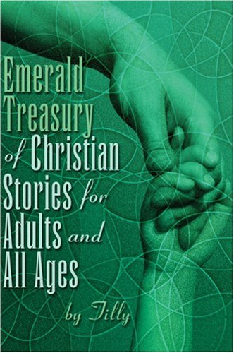 Emerald Treasury of Christian Stories for Adults and All Ages Cover Image