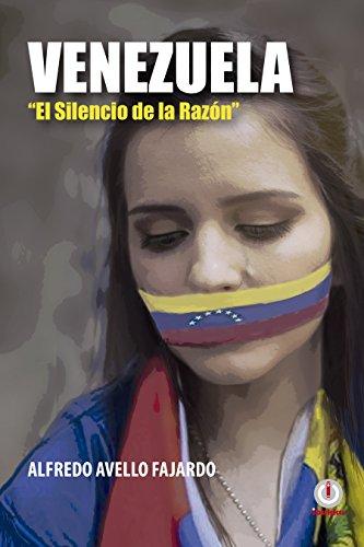 Venezuela: El silencio de la razón