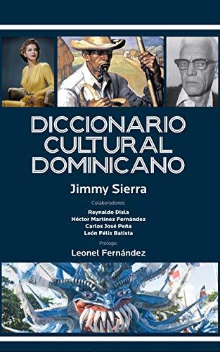 Diccionario cultural dominicano por Jimmy  Sierra