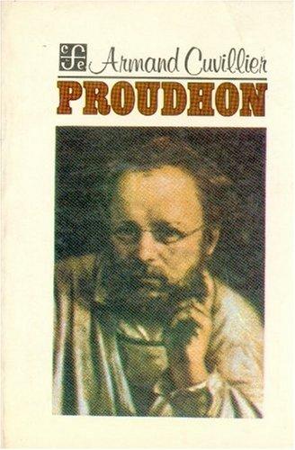 Proudhon (Coleccion Popular (Fondo de Cultura Economica))