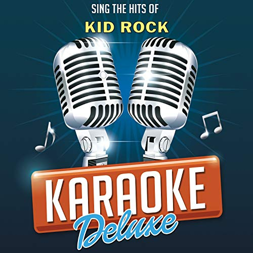 American Bad Ass (Originally Performed By Kid Rock) [Karaoke Version]