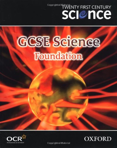 Twenty First Century Science: GCSE Science Foundation Level Textbook (Gcse 21st Century Science)