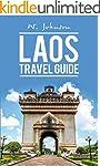 Laos: Laos Travel Guide (Laos Travel...