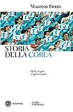 Scarica Libro Storia della Corea Dalle origini ai nostri giorni Storia paperback (PDF,EPUB,MOBI) Online Italiano Gratis