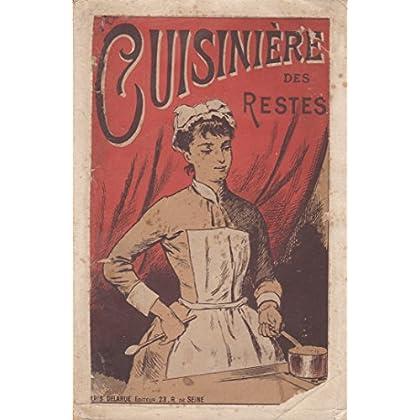 La Cuisinière parisienne et provinciale. La cuisinière des restes et des potages, purées, sauces, ragoûts, etc., par Mlle Virginie Étienne