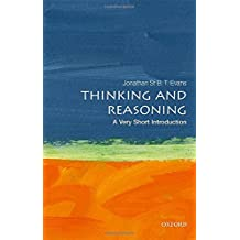 Thinking and Reasoning: A Very Short Introduction (Very Short Introductions)