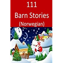 111  Barn Stories (Norwegian) (Norwegian Edition)