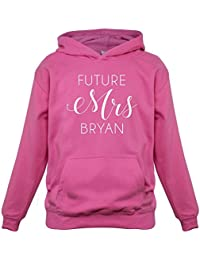 Future Mrs Bryan - Childrens / Kids Hoodie - 9 Colours - Ages 1-13 Years