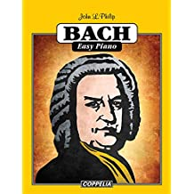 Bach Easy Piano (French Edition)