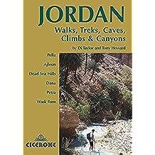 Jordan - Walks, Treks, Caves, Climbs and Canyons: In Pella, Ajlun, Moab, Dana, Petra, Rum (Cicerone Guides) (English Edition)