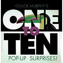 One To Ten Pop-Up Surprises! by Chuck Murphy (1995-04-30)