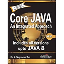 Core Java: An Integrated Approach, New: Includes All Versions upto Java 8