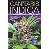 Cannabis Indica Volume 2: The Essential Guide to the World's Finest Marijuana Strains