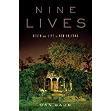 Nine Lives: Death and Life in New Orleans (English Edition)
